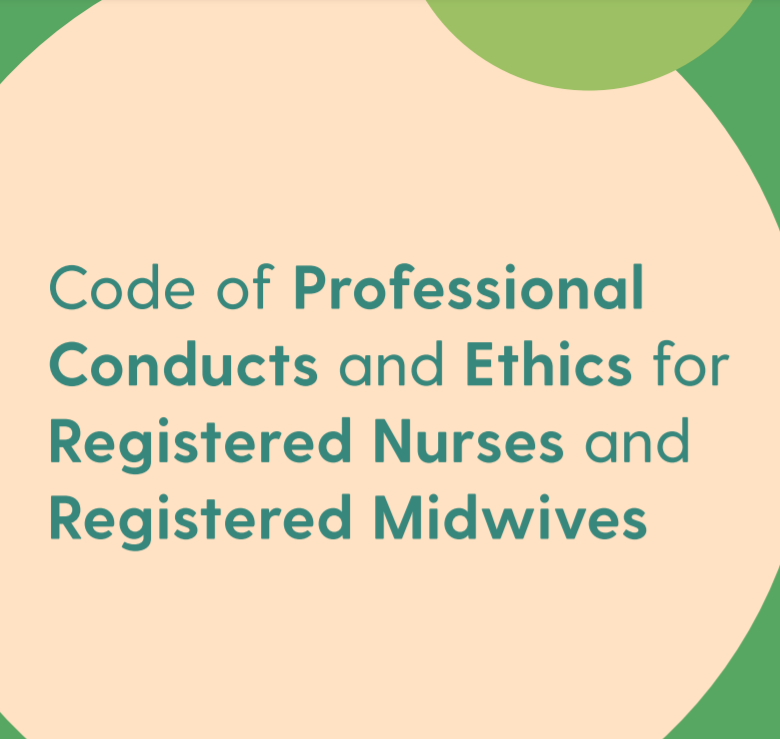 Code of Professional Conducts and Ethics for Registered Nurses and Registered Midwives